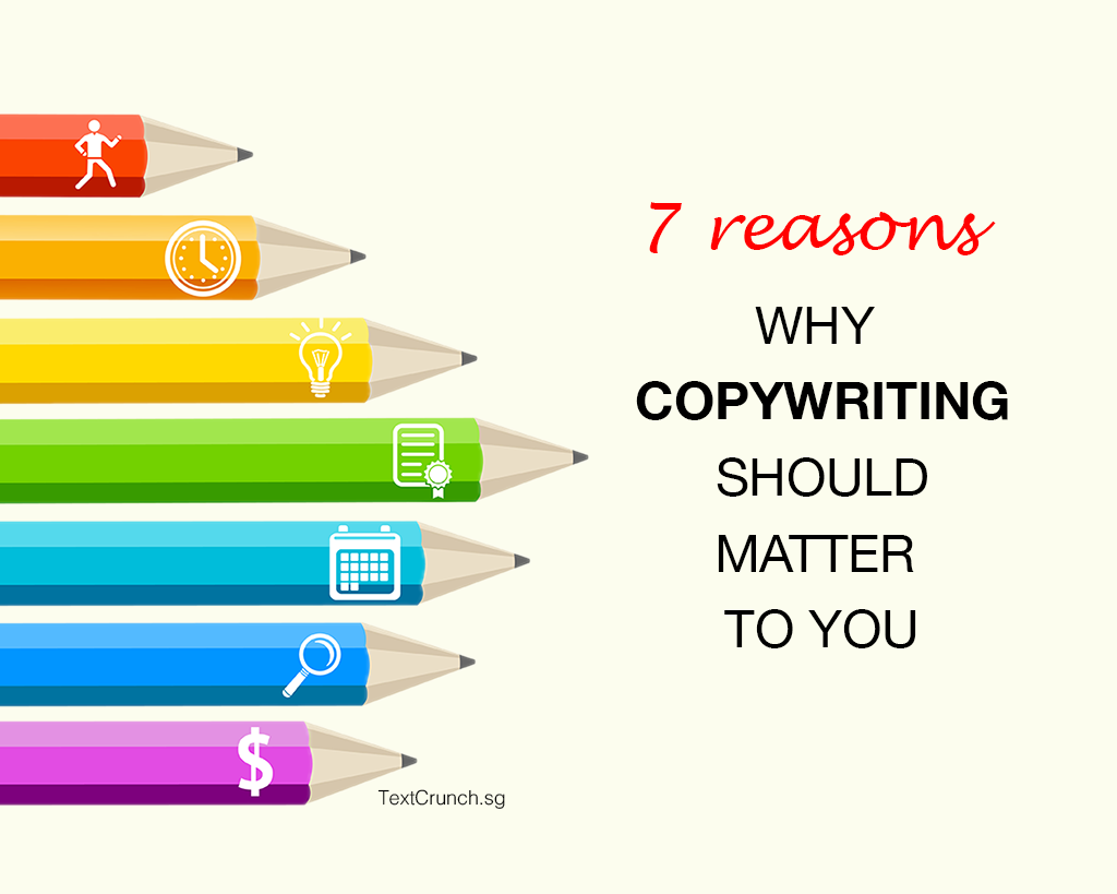 7 reasons why copywriting should matter to you