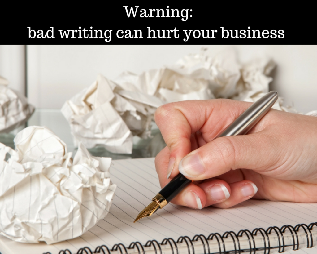 Warning: bad writing can hurt your business