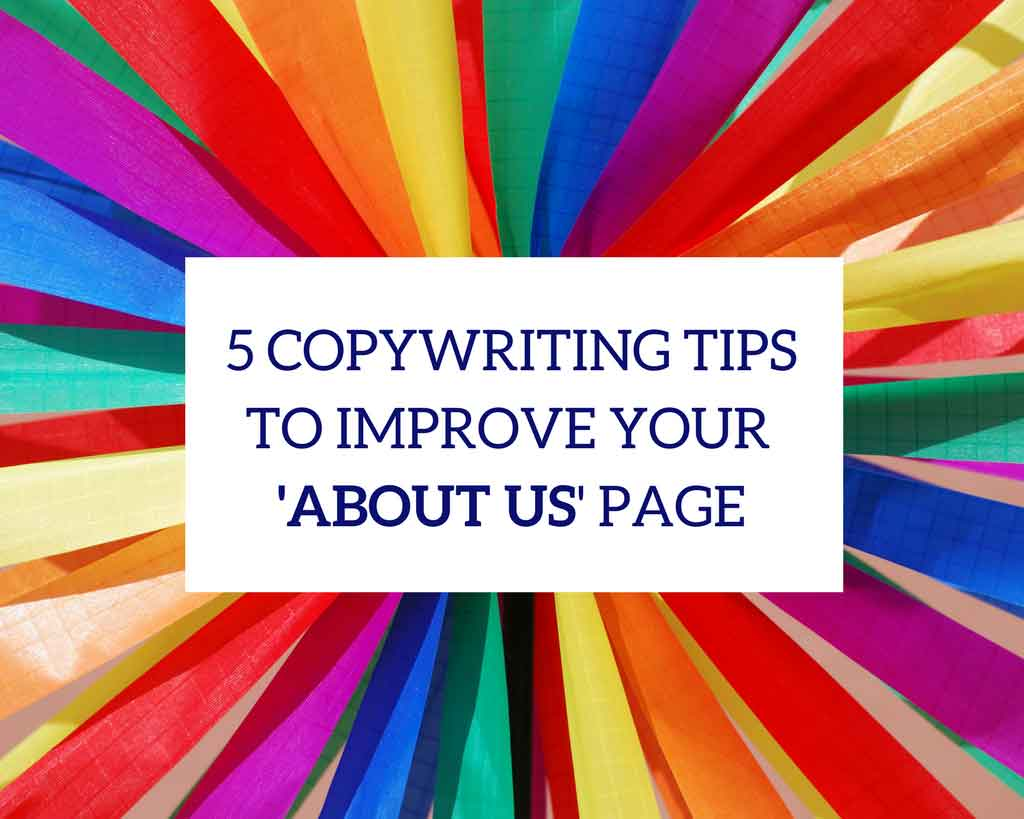 5 copywriting tips to improve your about us page